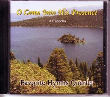 Favorite Hymns Quartet: Come Into His Presence