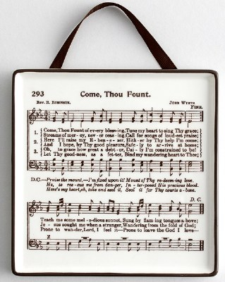Plaque - Come Thou Fount