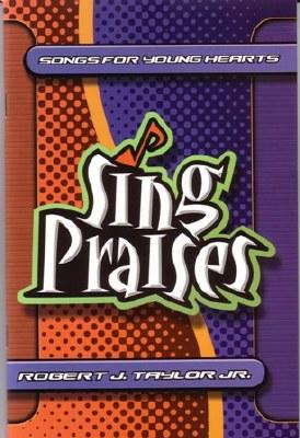 SING PRAISES SONG BOOK