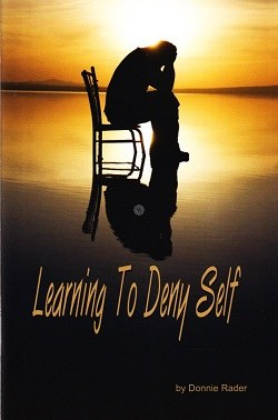 Learning to Deny Self (Truth in Life)