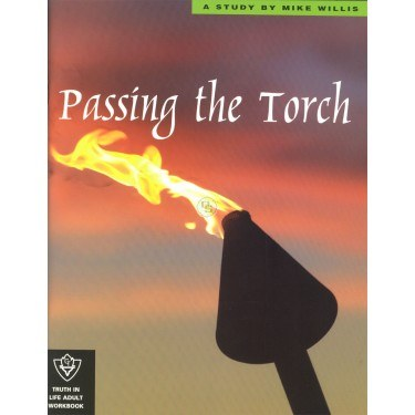 Passing the Torch (Truth in Life)