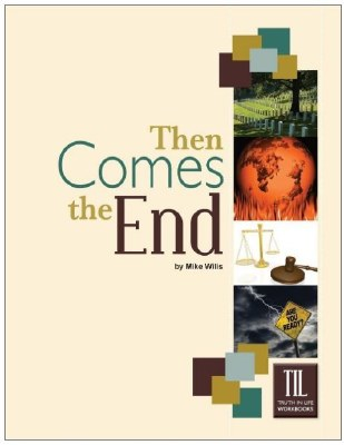 Then Comes the End (Truth in Life)