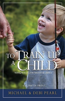 TO TRAIN UP A CHILD