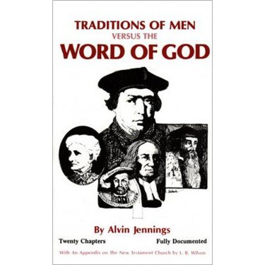 Traditions of Men Versus the Word of God