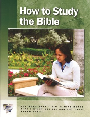 Word in the Heart: Senior High 10:1 How to Study the Bible