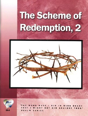 Word in the Heart: Senior High 10:4 The Scheme of Redemption Part 2