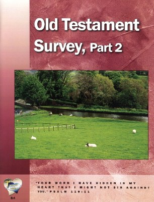 Word in the Heart: Junior High 8:4 Old Testament Survey Part 2