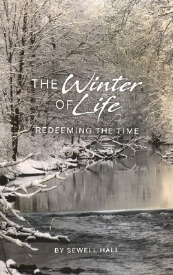 Winter of Life: Redeeming the