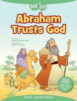 Abraham Trusts God (Faith that Sticks)