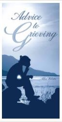Advice to the Grieving