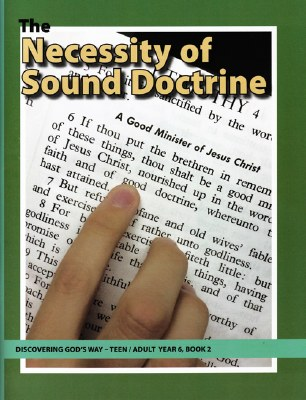 Discovering God's Way Teen/Adult 6-2 Necessity of Sound Doctrine