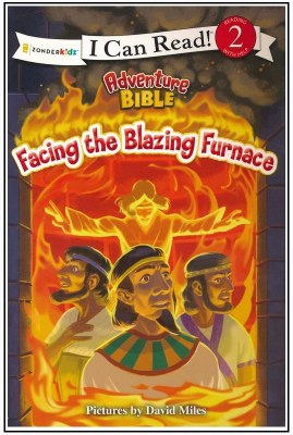 Facing the Blazing Furnace - I Can Read! Level 2