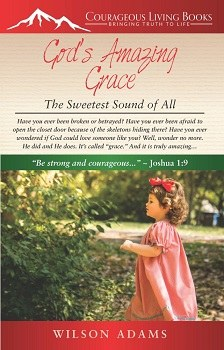 God's Amazing Grace The Sweetest Sound of All