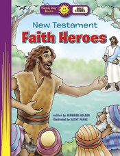 Happy Day- New Testament Faith Heroes