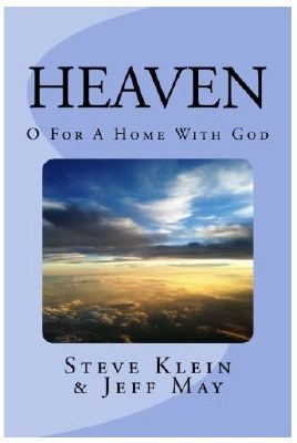 Heaven: O For a Home with God