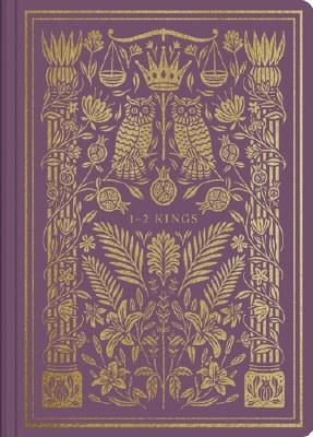 ESV Illuminated Scripture Journal - 1&2 Kings