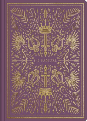 ESV Illuminated Scripture Journal - 1&2 Samuel