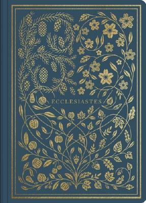 ESV Illuminated Scripture Journal - Ecclesiastes