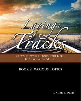Laying the Tracks Book 2