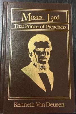 Moses Lard That Prince of Preachers