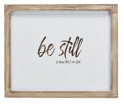 Plaque - Psalm 46:10 Be Still