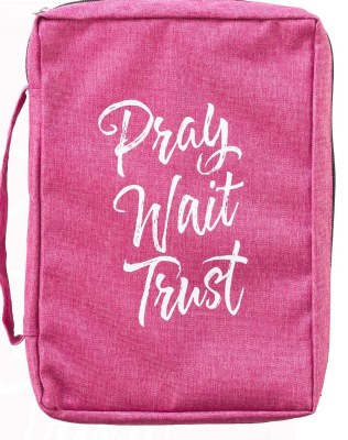 Bible Cover - Canvas, Pink, Pray Wait Trust, Large