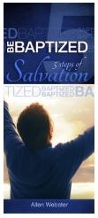 5 Steps of Salvation: Be Baptized