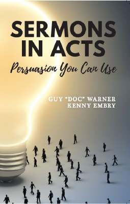 Sermons in Acts: Persuasion You Can Use