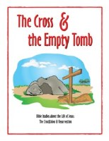 Shaping Hearts for God: The Cross and the Empty Tomb Level 1 Workbook