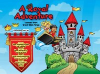 """A Royal Adventure""  Lambert Book House 2020 VBS Starter Kit"