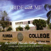 Florida College Chorus 04/05 - Abide With Me