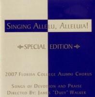 Florida College Alumni Chorus 06/07 - Sing Allelu Special Edition
