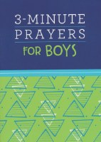 3 MINUTE PRAYERS FOR BOYS