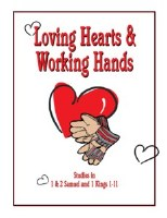 Shaping Hearts for God: Loving Hearts & Working Hands Level 1 Workbook