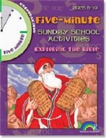 5 Minute Sunday School Activities: Exploring the Bible: Ages 5-10