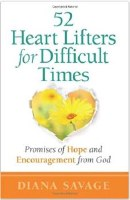 52 Heart Lifters for Difficult Times