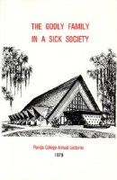 1979 Lecture Book - Godly Family in a Sick Society