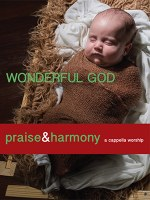 Wonderful God - Acapella Company