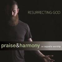 ACAPPELLA - RESURRECTING GOD