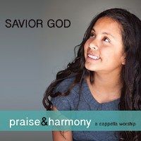Savior God - Acapella Company