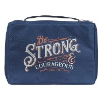 BIBLE COVER- Be Strong & Cou L