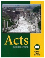 Acts: The Bible Text Book Series