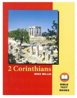 2 Corinthians: The Bible Text Book Series