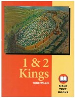 1 & 2 Kings: The Bible Text Book Series