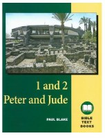 1 & 2 Peter and Jude: The Bible Text Book Series