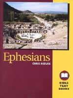 Ephesians: The Bible Text Book Series