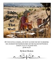 BIBLE STORIES AT THE WELL