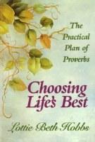 Choosing Life's Best