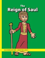 Discovering God's Way Junior 2-1 The Reign of Saul