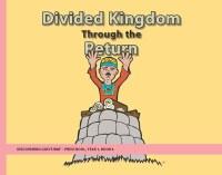 Discovering God's Way Preschool 1-4 Divided Kingdom thorugh the Return